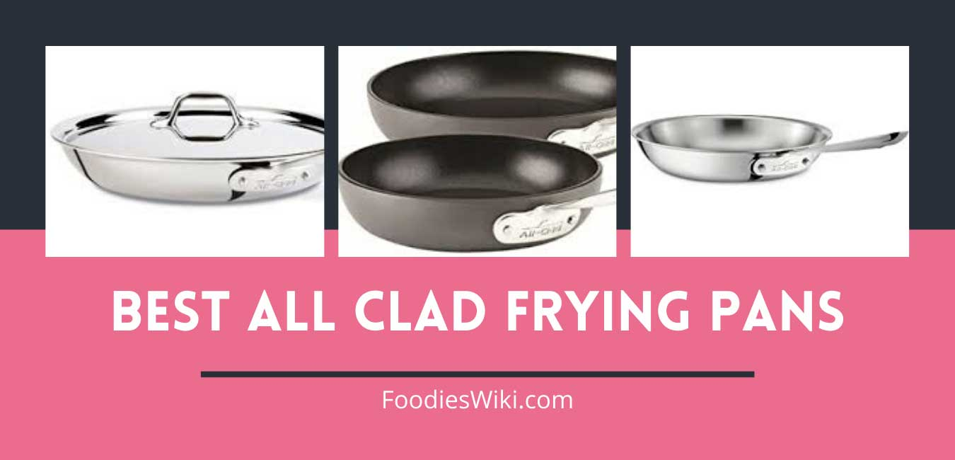 best all clad frying pans