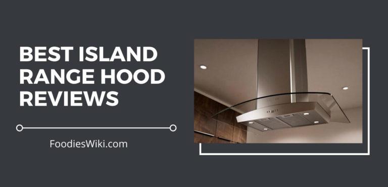 best island range hoods