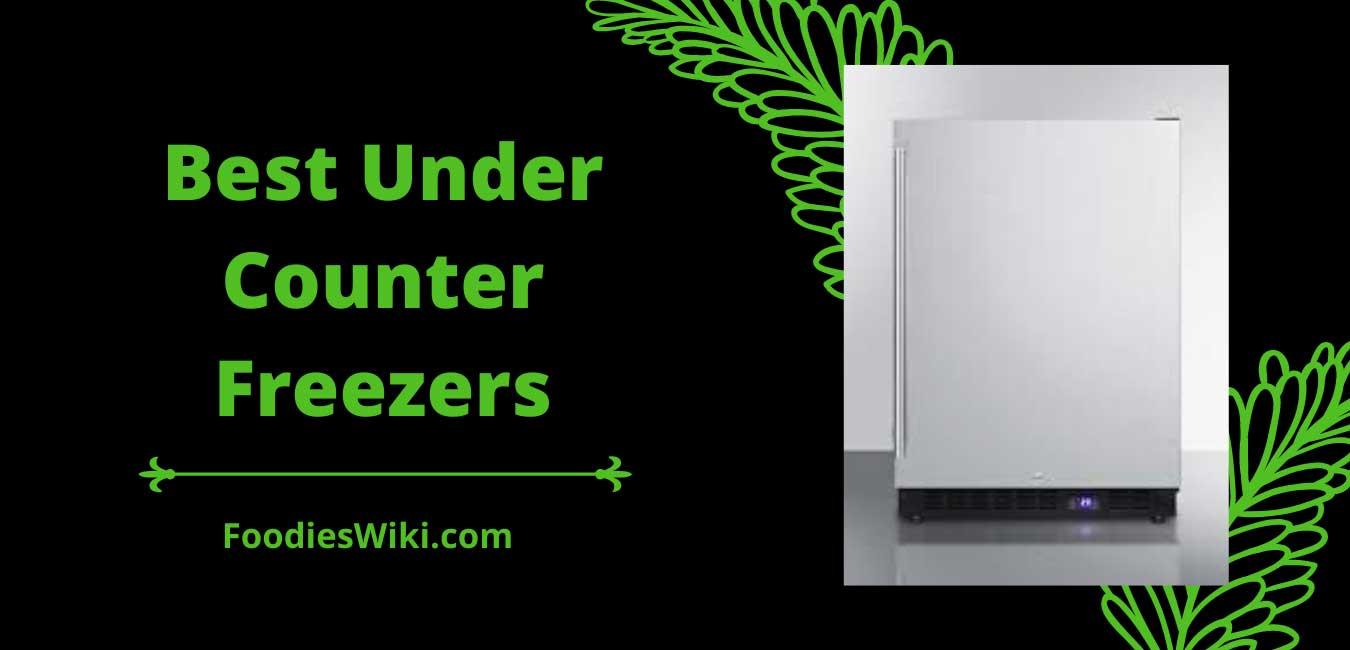 best under counter freezers