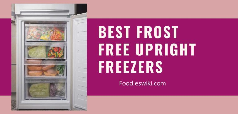 best frost free upright freezers
