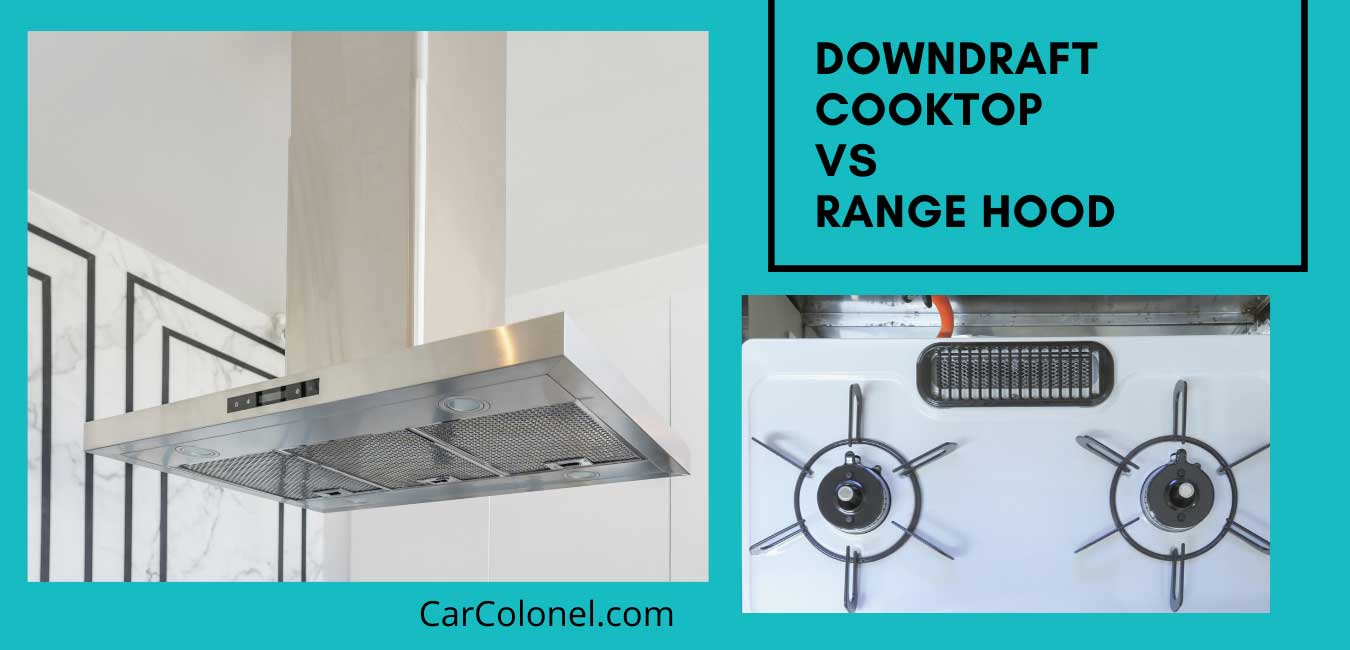 downdraft cooktop vs range hood